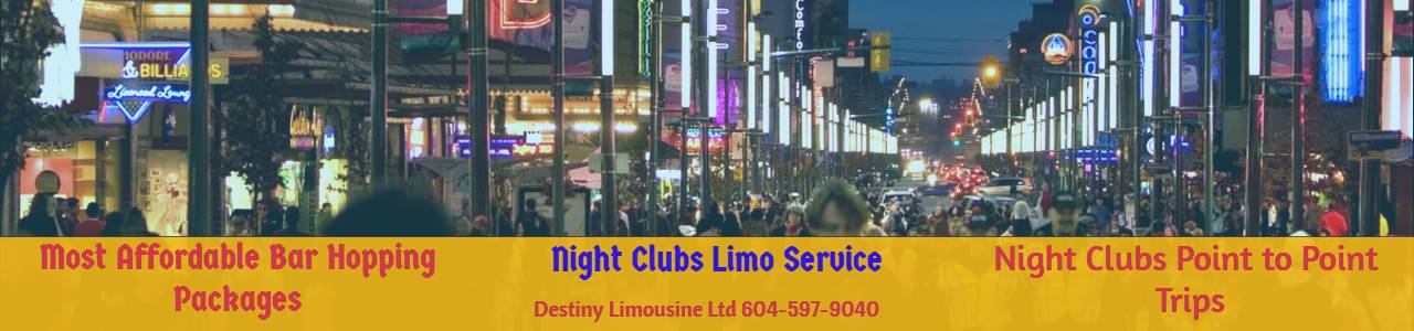 Night Clubs Limo Service Vancouver BC